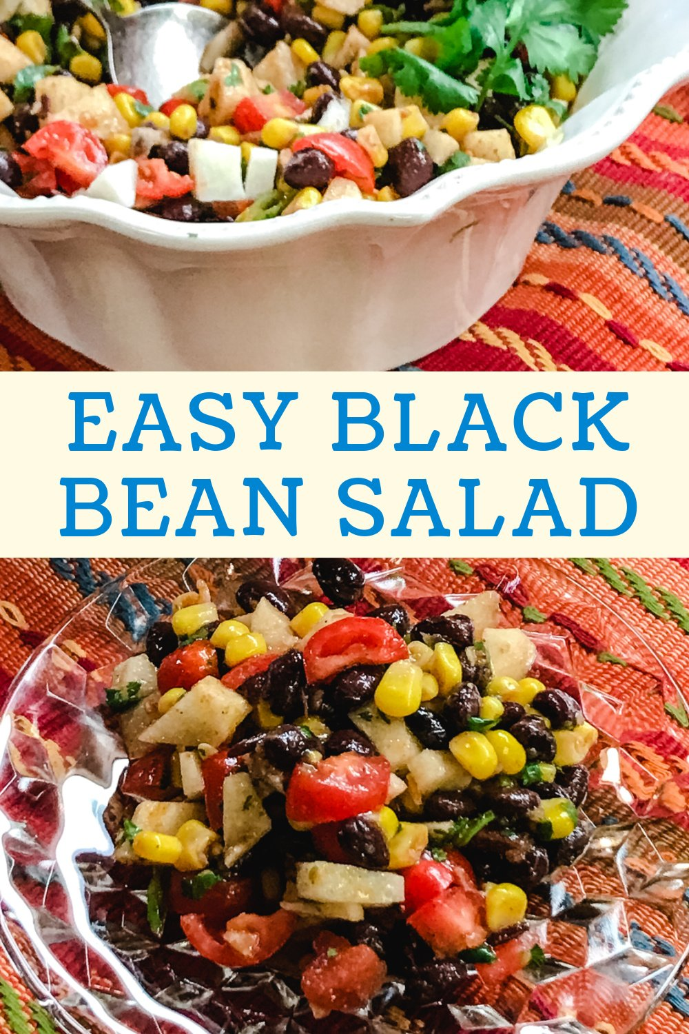 Black bean salad in a serving bowl and also on a plate.