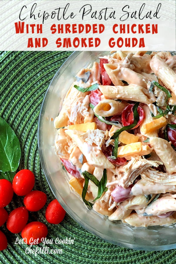 Wouldn't you agree that every summer gathering needs a good pasta salad on the menu? Chipotle Pasta Salad with Shredded Chicken and Smoked Gouda is an easy crowd pleaser that is sure to be the star of your next cookout!