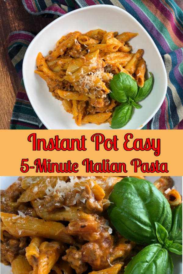 Creamy Italian Pasta can be made in an Instant Pot is just 5 minutes.