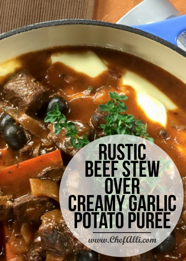 Rustic Beef Stew over Creamy Garlic Potato Puree