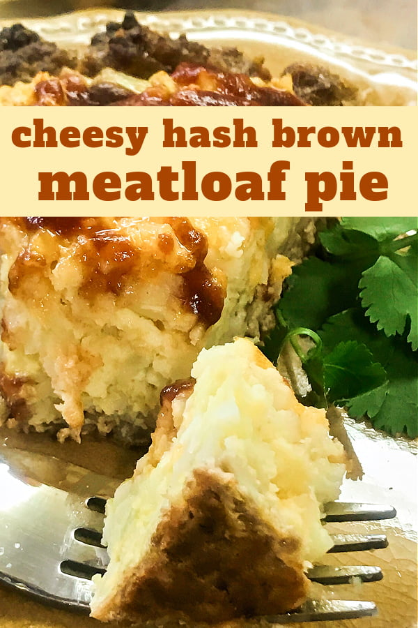 A slice and a bite of Cheesy Hash Brown Meatloaf Pie.