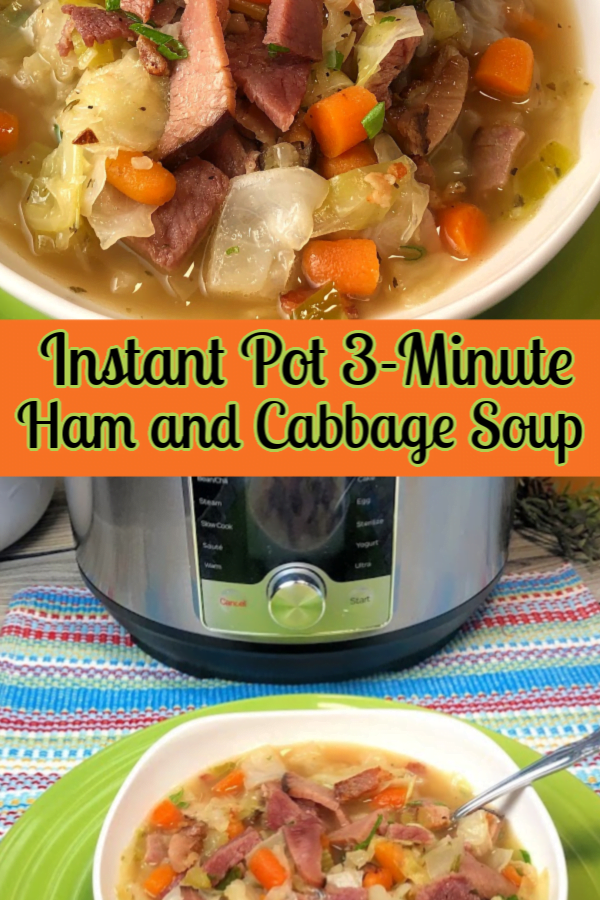 Instant Pot Ham and Cabbage Soup is made in just 3 minutes.