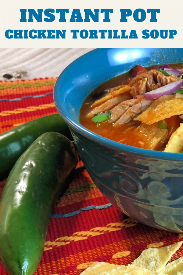 Make a batch of Instant Pot Chicken Tortilla Soup for your family.