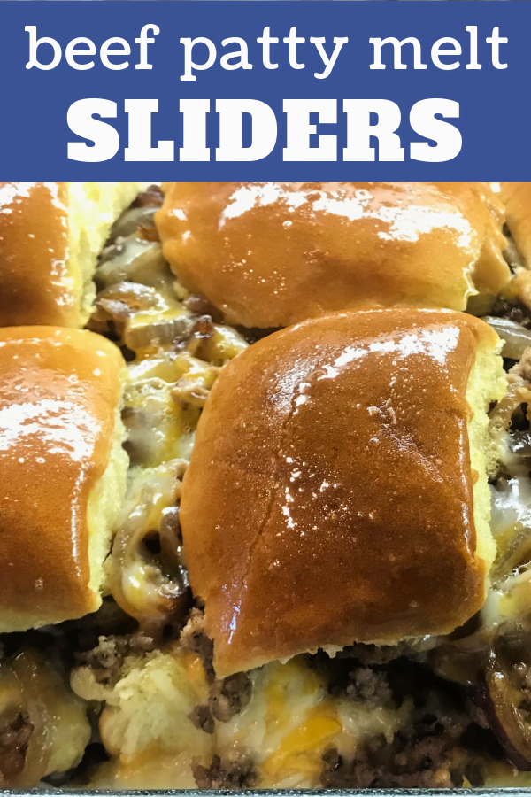 Beef Patty Melt Sliders always satisfy a hungry crowd.