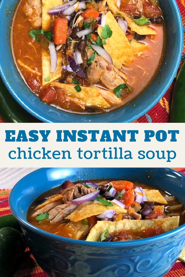 Don't delay - make Chicken Tortilla Soup right away.