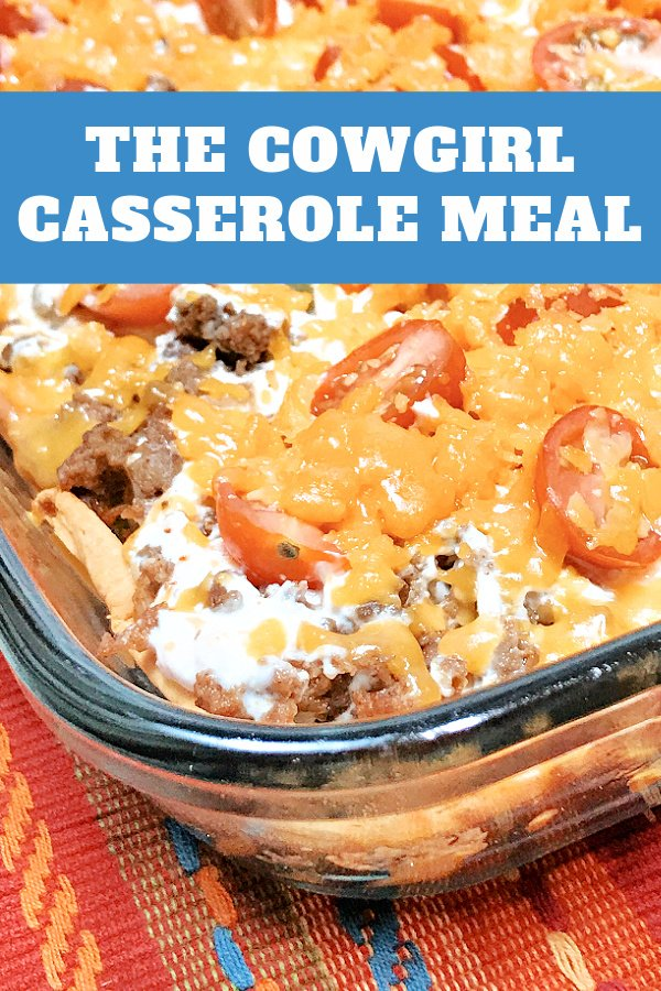 A pan of creamy ground beef Cowgirl Casserole.