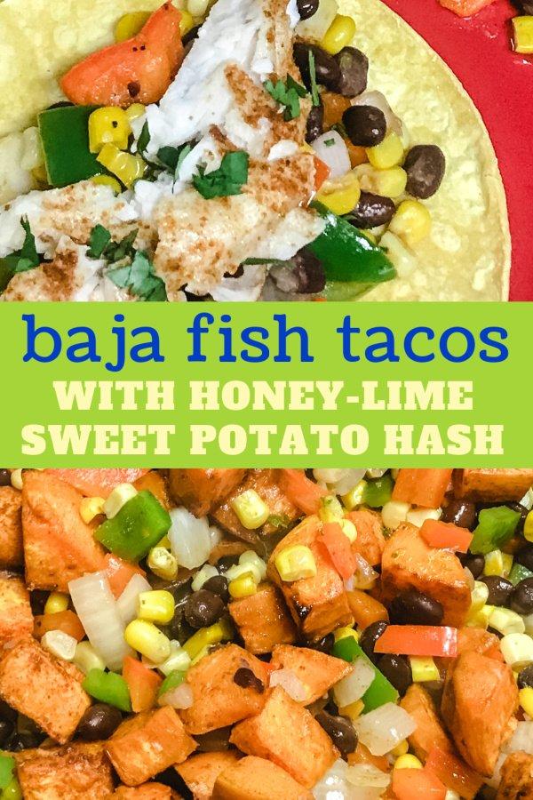 Fish tacos with sweet potato hash.